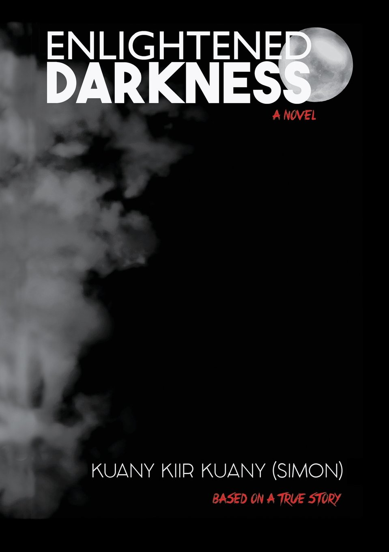 Enlightened Darkness: Based on a true story ebook
