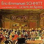 La Secte des Égoïstes | Éric-Emmanuel Schmitt