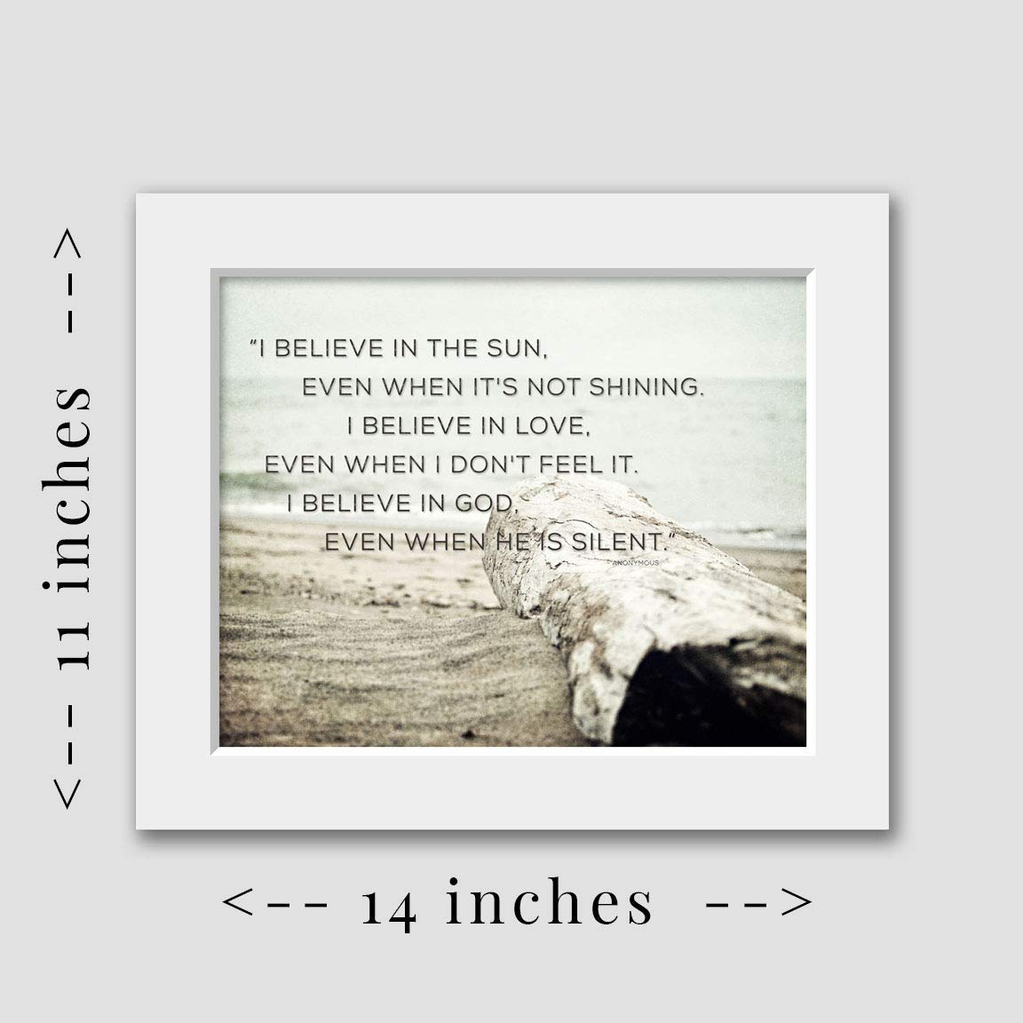 Matted 8x10 Print fits 11x14 frame Ready to Frame or Gift. Inspirational Wall Art I Believe in the Sun Motivational Decor Beach Decor Religious Quotation
