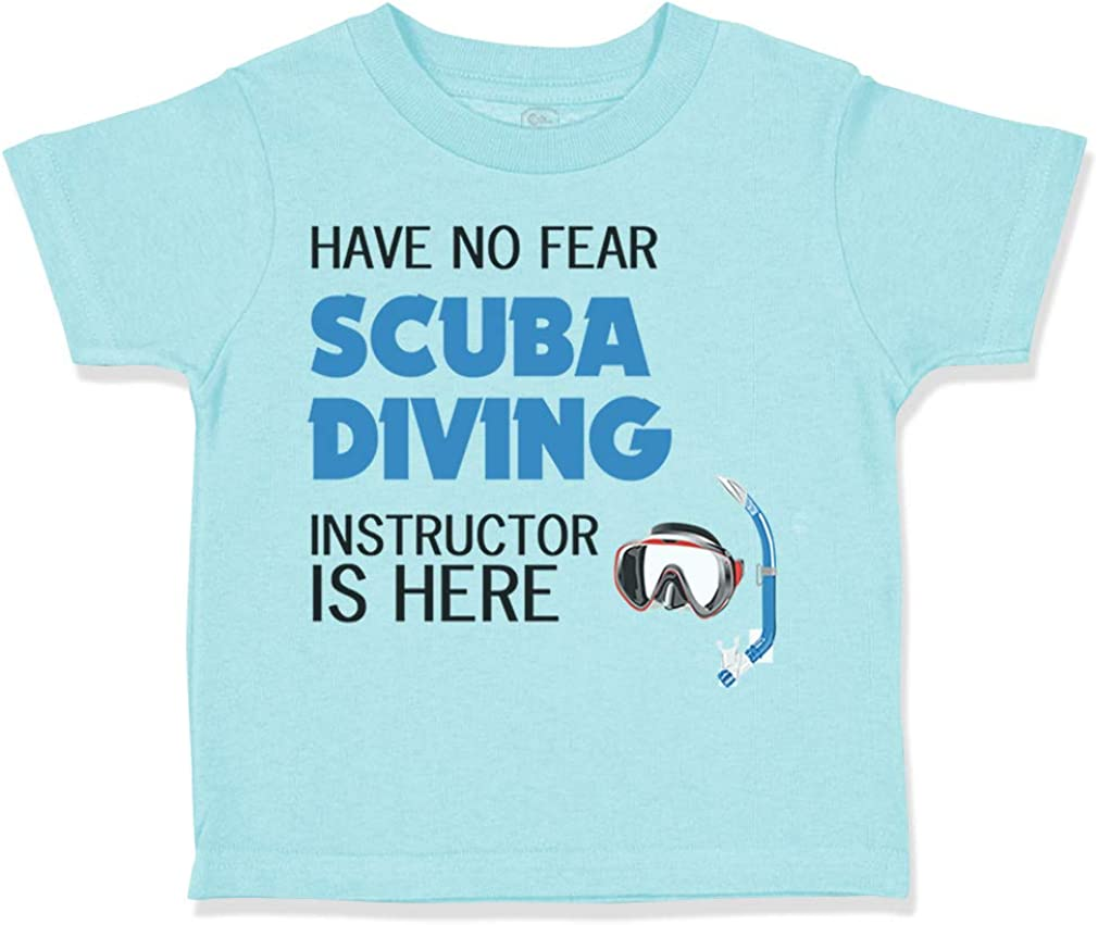 Custom Toddler T-Shirt Have No Fear Scuba Diving Instructor is Here Sport Cotton
