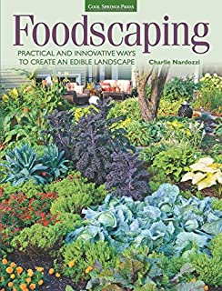 the complete book of edible landscaping home landscaping with food