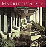 img - for Mauritius Style: Life on the Verandah by Christian Saglio (2003-05-06) book / textbook / text book