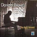 Donald Brown Classic Introvert Mainstream Jazz