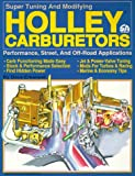 Holley Carburetors, Dave F. Emanuel, 0931472083