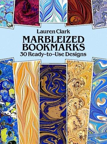 Marbleized Bookmarks: 30 Ready-to-Use Designs (Large-Format Bookmarks)