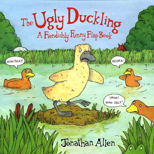 Download The Ugly Duckling: A Fiendishly Funny Flap Book PDF