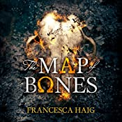 The Map of Bones: Fire Sermon, Book 2 | Francesca Haig