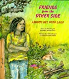 Friends from the Other Side (Amigos del Otro Lado), Gloria Anzaldúa, 0892391138