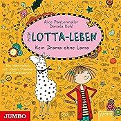 Mein Lotta-Leben: Kein Drama ohne Lama | Alice Pantermüller