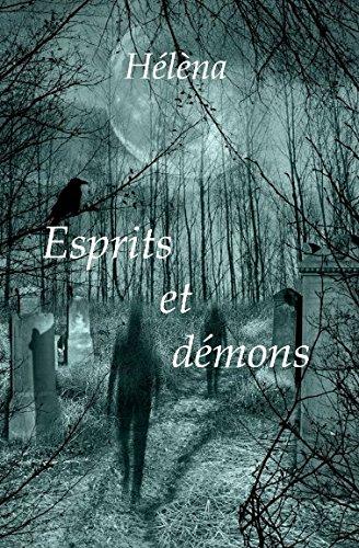Esprits et démons Broché – 23 mars 2017 Hélèna Independently published 1520907923 Body