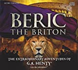 img - for Beric the Briton - The Extraordinary Adventures of G.A. Henty book / textbook / text book