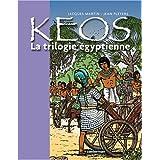 KÉOS T.01 : LA TRILOGIE EGYPTIENNE