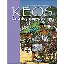 KÉOS T.01 : LA TRILOGIE ÉGYPTIENNE