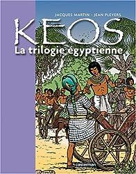 Keos : La trilogie égyptienne : Osiris ; Le cobra ; Le veau d'or