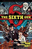 The Sixth Gun, Book 1: Cold Dead Fingers