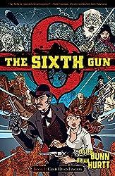 The Sixth Gun, Book 1: Cold Dead Fingers