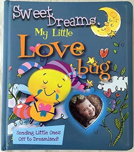 Sweet Dreams, My Little Love Bug