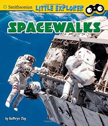 Spacewalks (Little Astronauts)