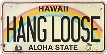 Pacifica Island Art 6in X 12in Vintage Hawaiian Embossed License Plate   Hang Loose by Pacifica Island Art