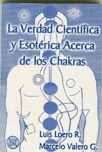la-verdad-cientifica-y-esoterica-acerca-de-los-chakras-spanish-edition