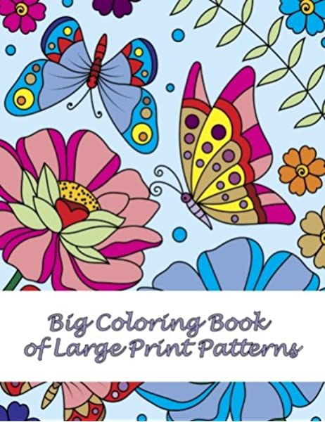 - Big Coloring Book Of Large Print Patterns (Premium Adult Coloring Books)  (Volume 37): Coloring Books, Lilt Kids: 9781979392204: Amazon.com: Books