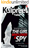 The Girl Who Loved a Spy (Andy Karan series Book 1)