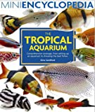 Mini Encyclopedia of the Tropical Aquarium