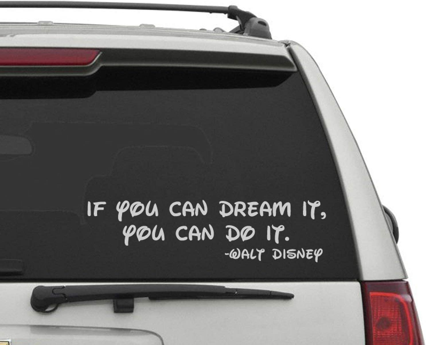 Walt Disney Car Decal - Disney Car Decal - Walt Disney Quote Decal - Disney Decor - If You Can Dream It You Can Do It - Walt Disney Sticker