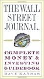 The Wall Street Journal Complete Money and Investing Guidebook (Wall Street Journal Guidebooks)