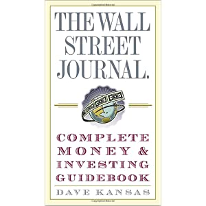 The Wall Street Journal Complete Money and Investing Guidebook (Wall Street  Journal Guidebooks) 5e01a019b