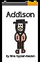 Addison (English Edition)