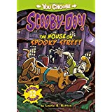 The House on Spooky Street (You Choose Stories: Scooby-Doo)
