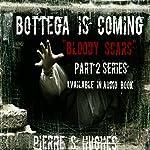 Bottega Is Coming | Pierre S. Hughes
