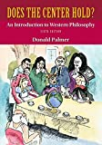 Looseleaf for Does the Center Hold?: An Introduction to Western Philosophy