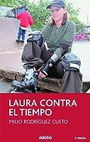 Laura Contra El Tiempo