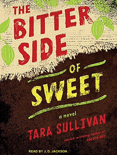 The Bitter Side of Sweet by Tantor Audio