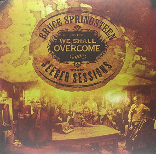 We Shall Overcome: The Seeger Sessions [Vinyl] by Sony Legacy