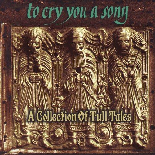 To Cry You a Song: A Collectio...