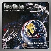 Die Laren - Teil 1 (Perry Rhodan Silber Edition 75) | Kurt Mahr