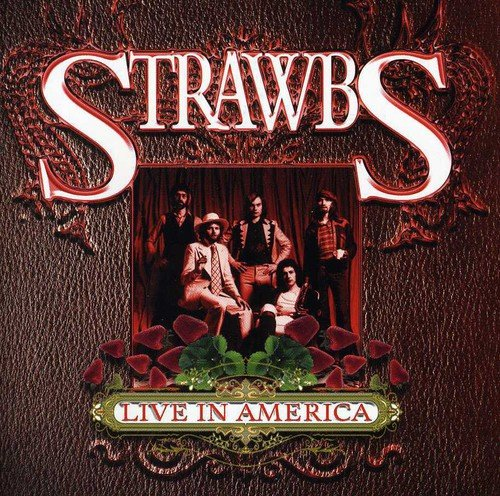 CD : The Strawbs - Live In America (England - Import)