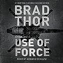 Use of Force Hörbuch von Brad Thor Gesprochen von: Armand Schultz