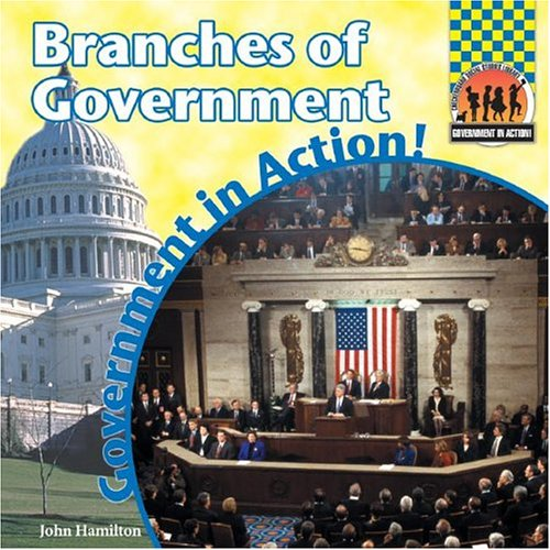 Branches of Government (Government in Action!) by Checkerboard Library