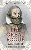 Download The Great Rogue: A Biography of Captain John Smith in PDF ePUB Free Online