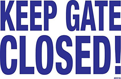 Poolmaster Sign for a Residential or Commercial Swimming Pool, Keep Gate  Closed