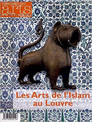 En ligne Connaissance des Arts, Hors-série N° 547 : Les Arts de l'Islam au Louvre epub pdf