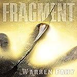 Fragment | Warren Fahy