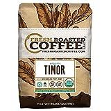 Timor Organic Fair Trade Coffee, Whole Bean, Fresh Roasted Coffee LLC (5 lb.)