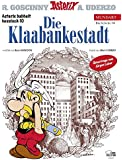 Asterix Mundart Hessisch X: Die Klaabankestadt