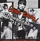 Cheesecake Girl by Genya Ravan