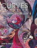 Curves in Motion, Judy B. Dales, 1571200525
